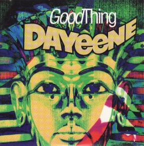 Dayeene Good Thing